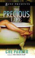 The Precious Life - Che Parker