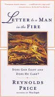 Letter To A Man In The Fire - Reynolds Price
