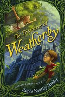 The Treasures of Weatherby - Zilpha Keatley Snyder