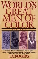 World's Great Men of Color, Volume I - J.A. Rogers