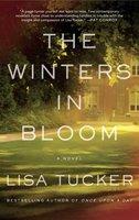 The Winters in Bloom - Lisa Tucker