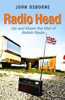 Radio Head - John Osborne