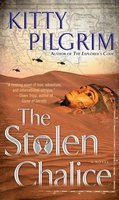 The Stolen Chalice - Kitty Pilgrim