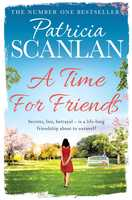 A Time For Friends - Patricia Scanlan