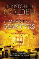 Of Masques and Martyrs - Christopher Golden