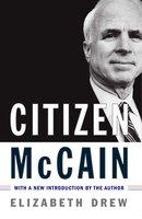 Citizen McCain - Elizabeth Drew