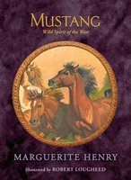 Mustang: Wild Spirit of the West - Marguerite Henry