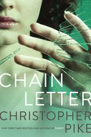 Chain Letter: Chain Letter - Christopher Pike