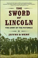 The Sword of Lincoln: The Army of the Potomac - Jeffry D. Wert