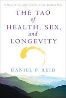 The Tao Of Health, Sex, and Longevity - Daniel Reid