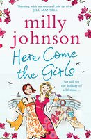 Here Come the Girls - Milly Johnson