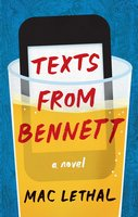 Texts from Bennett - Mac Lethal