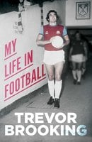 My Life in Football - Trevor Brooking