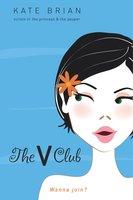 The V Club - Kate Brian
