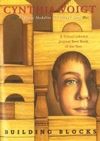 Building Blocks - Cynthia Voigt