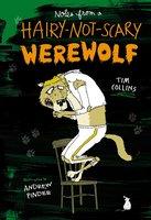 Notes from a Hairy-Not-Scary Werewolf - Tim Collins