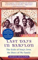 Last Days in Babylon: The History of a Family, the Story of a Nation - Marina Benjamin