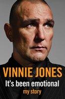 It's Been Emotional - Vinnie Jones