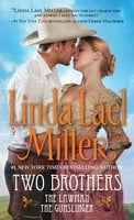 Two Brothers: The Lawman/The Gunslinger - Linda Lael Miller