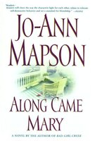 Along Came Mary - Jo-Ann Mapson