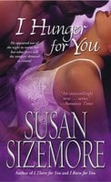 I Hunger for You - Susan Sizemore
