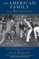 An American Family: The Buckleys - Reid Buckley