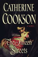 The Fifteen Streets - Catherine Cookson