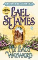 My Lady Wayward - Lael St. James