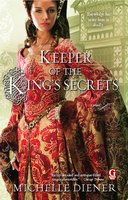 Keeper of the King's Secrets - Michelle Diener