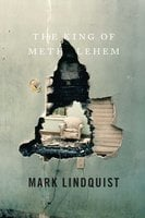 The King of Methlehem - Mark Lindquist
