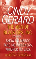 The Men of Black Ops, Inc.: Volume 1 - Cindy Gerard