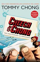 Cheech & Chong: The Unauthorized Autobiography - Tommy Chong