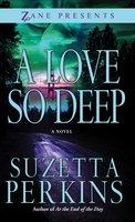 A Love So Deep - Suzetta Perkins