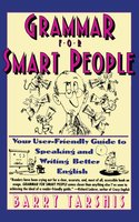 Grammar for Smart People - Barry Tarshis