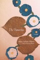 The Favorites - Mary Yukari Waters