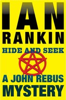 Hide and Seek - Ian Rankin