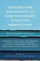 Touchstone Anthology of Contemporary Creative Nonfiction: Work from 1970 to the Present - Various Authors