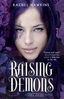 Hex Hall: Raising Demons - Rachel Hawkins