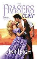 The Frasers-Clay - Ana Leigh
