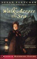 Walk Across the Sea - Susan Fletcher