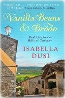 Vanilla Beans And Brodo - Isabella Dusi