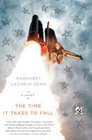 The Time It Takes to Fall - Margaret Lazarus Dean