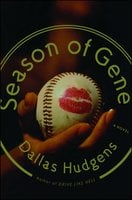 Season of Gene - Dallas Hudgens