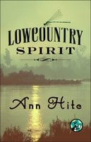 Lowcountry Spirit - Ann Hite