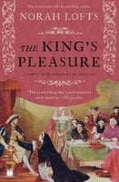 The King's Pleasure - Norah Lofts