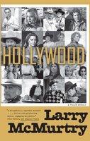 Hollywood: A Third Memoir - Larry McMurtry