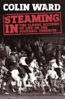 Steaming In - Colin Ward