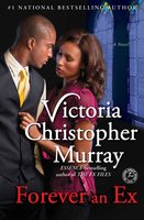 Forever an Ex - Victoria Christopher Murray