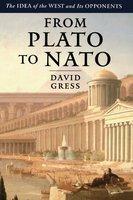 From Plato to NATO - David Gress