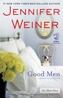 Good Men: An eShort Story - Jennifer Weiner